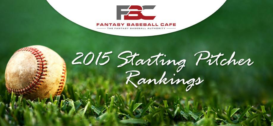 2015-Starting-Pitcher-Rankings